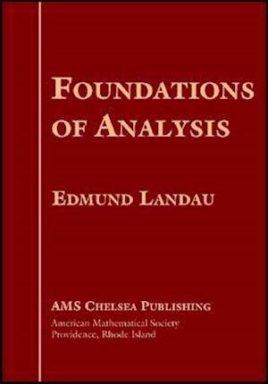 Bog, hardback Foundations of Analysis af Edmund Landau