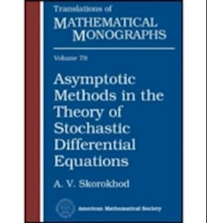 Bog, paperback Asymptotic Methods in the Theory of Stochastic Differential Equations af A. V. Skorokhod