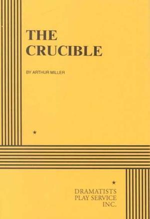 The Crucible af Arthur Miller
