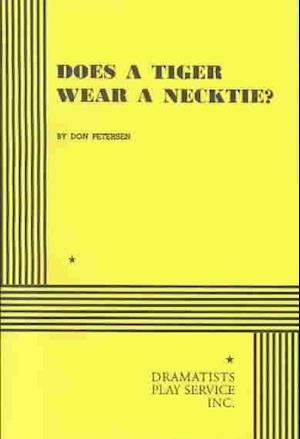 Does a Tiger Wear a Necktie af Don Peterson