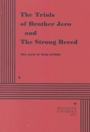Bog, paperback The Trials of Brother Jero and the Strong Breed af Wole Soyinka