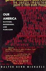 Our America af Walter Benn Michaels