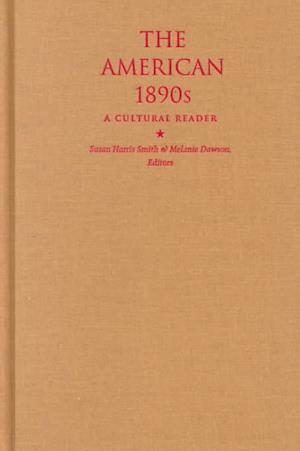 The American 1890s-CL af Smith, Susan Harris Smith, Melanie Dawson