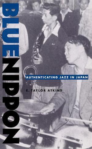 Blue Nippon af E. Taylor Atkins