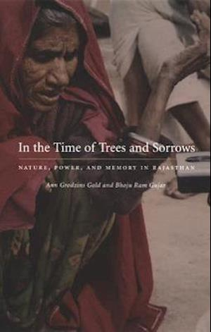 In the Time of Trees and Sorrows af Ann Grodzins Gold, Bhoju Ram Gujar