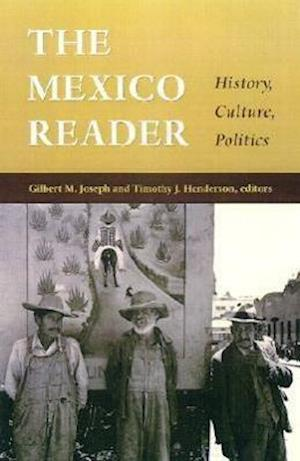 The Mexico Reader af Gilbert M. Joseph
