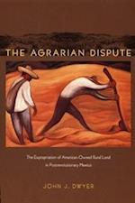 The Agrarian Dispute af John Dwyer