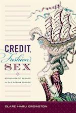 Credit, Fashion, Sex af Clare Haru Crowston