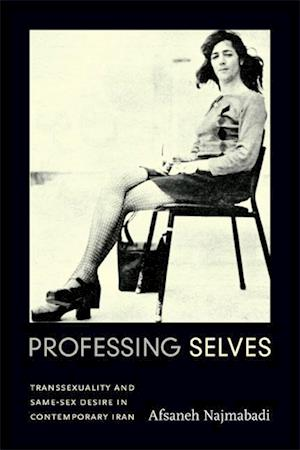 Professing Selves af Afsaneh Najmabadi