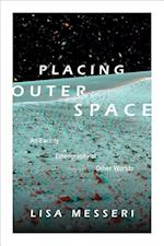 Placing Outer Space (Experimental Futures)