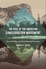 The Rise of the American Conservation Movement