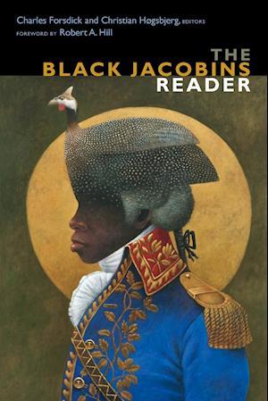 Bog, paperback The Black Jacobins Reader af Charles Forsdick