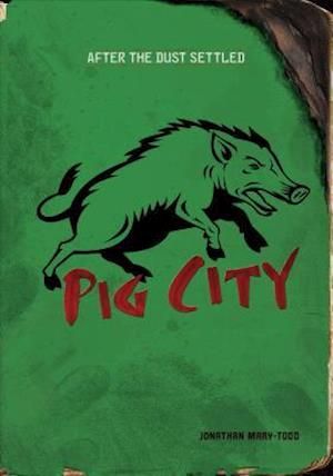 Pig City af Jonathan Mary-todd