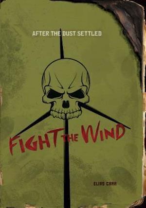 Fight the Wind af Elias Carr