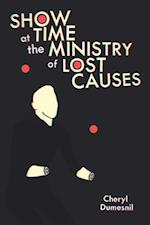 Showtime at the Ministry of Lost Causes (Pitt Poetry)