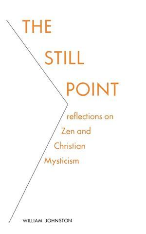 The Still Point af William Johnston