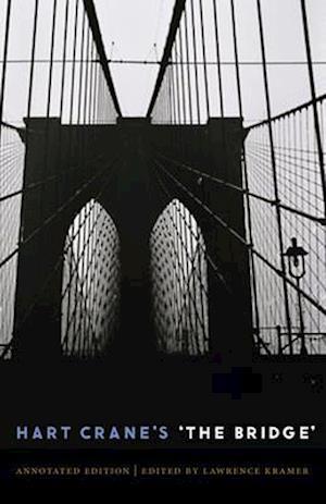 Hart Crane's 'The Bridge' af Lawrence Kramer