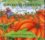 Too Many Pumpkins af Linda White