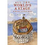 All the World's a Stage af Gretchen Woelfle, Thomas Cox
