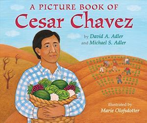 A Picture Book of Cesar Chavez af David A. Adler