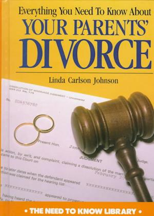 Everything You Need to Know about Your Parents' Divorce af Linda Johnson