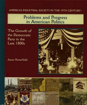 Problems and Progress in American Politics af Jason Porterfield