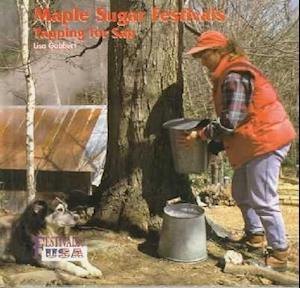 Maple Sugar Festivals af Lisa Gabbert