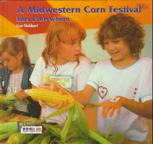 A Midwestern Corn Festival af Lisa Gabbert