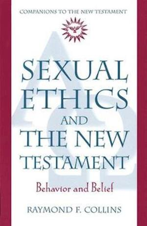 Bog, paperback Sexual Ethics and the New Testament af Raymond F. Collins
