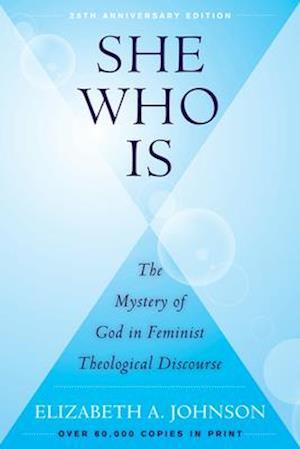Bog, paperback She Who Is af Elizabeth A. Johnson