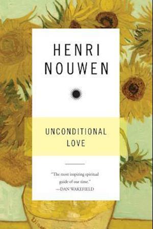 Bog, paperback Unconditional Love af Henri J. M. Nouwen