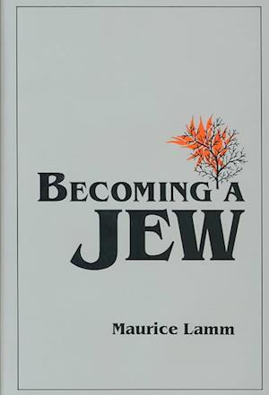 Bog, hardback Becoming a Jew af Maurice Lamm