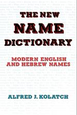 The New Name Dictionary af A. Kolatch, Alfred J. Kolatch