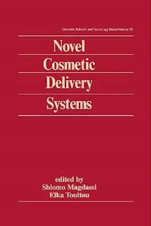 Novel Cosmetic Delivery Systems af Shlomo Magdassi