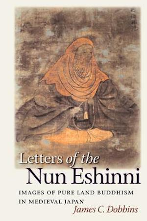 Letters of the Nun Eshinni af James C. Dobbins