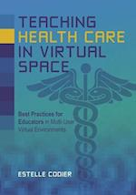 Teaching Health Care in Virtual Space