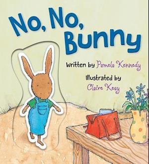 Bog, hardback No, No, Bunny af Pamela Kennedy