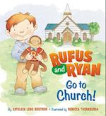 Rufus and Ryan Go to Church! af Kathleen Long Bostrom