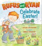 Rufus and Ryan Celebrate Easter! af Kathleen Long Bostrom