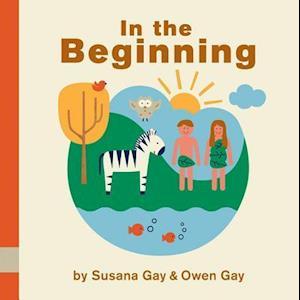 In the Beginning af Susana Gay