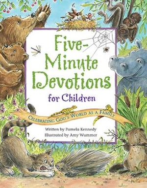 Five-Minute Devotions for Children af Pamela Kennedy