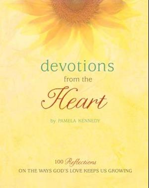 Devotions from the Heart af Pamela Kennedy