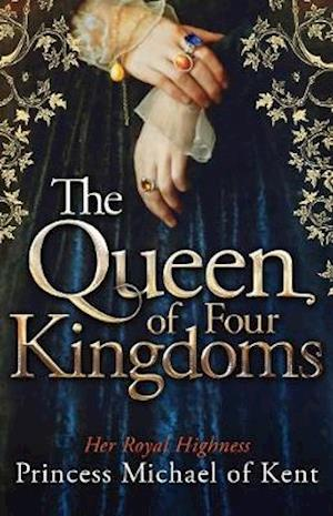 The Queen of Four Kingdoms af Princess Michael, of Kent