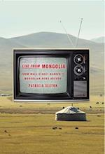 Live from Mongolia