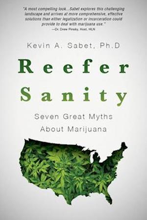 Bog, paperback Reefer Sanity af Kevin Sabet