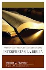 Preguntas y Respuestas Sobre Como Interpretar la Biblia = Questions and Answers on How to Interpret the Bible af Robert L. Plummer