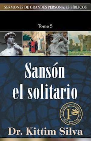 Sanson el Solitario af Kittim Silva