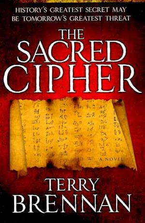 The Sacred Cipher af Terry Brennan