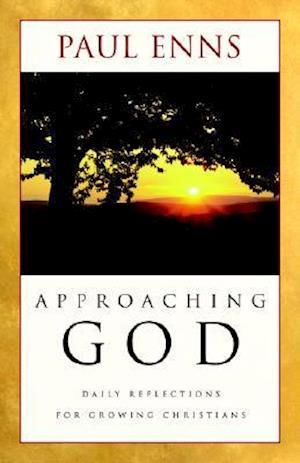 Approaching God af Paul Enns
