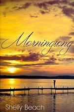 Morningsong af Shelly Beach